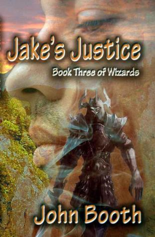 [PDF] [EPUB] Jake's Justice (Wizards #3) Download by John Booth