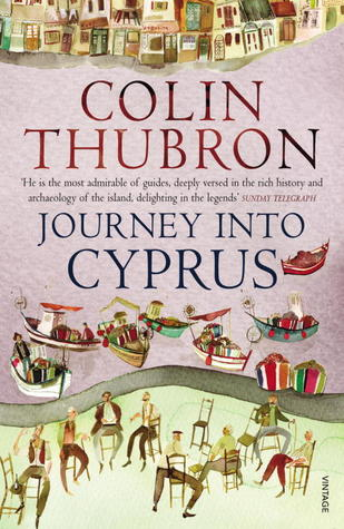 [PDF] [EPUB] Journey Into Cyprus Download by Colin Thubron