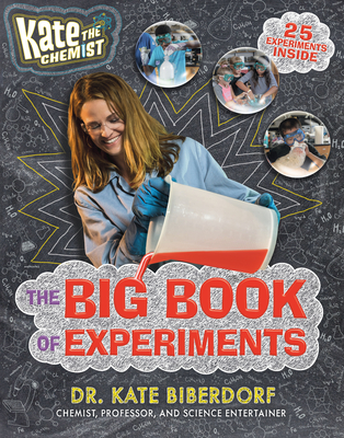 [PDF] [EPUB] Kate the Chemist: The Big Book of Experiments Download by Kate Biberdorf