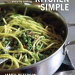 [PDF] [EPUB] Kitchen Simple: Essential Recipes for Everyday Cooking Download