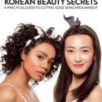 [PDF] [EPUB] Korean Beauty Secrets: A Practical Guide to Cutting-Edge Skincare and Makeup Download