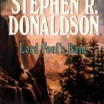 [PDF] [EPUB] Lord Foul's Bane (The Chronicles of Thomas Covenant the Unbeliever, #1) Download
