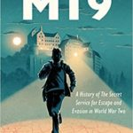 [PDF] [EPUB] MI9: A History of the Secret Service for Escape and Evasion in World War Two Download