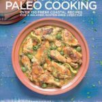 [PDF] [EPUB] Mediterranean Paleo Cooking: Over 150 Fresh Coastal Recipes for a Relaxed, Gluten-Free Lifestyle Download