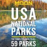 [PDF] [EPUB] Moon USA National Parks: The Complete Guide to All 59 Parks Download