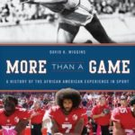 [PDF] [EPUB] More Than a Game: A History of the African American Experience in Sport Download