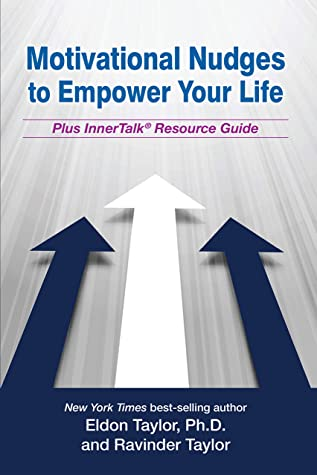 [PDF] [EPUB] Motivational Nudges to Empower Your Life Download by Eldon Taylor