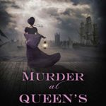 [PDF] [EPUB] Murder at Queen's Landing (Wrexford and Sloane, #4) Download