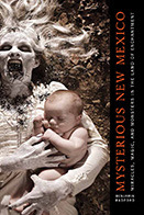 [PDF] [EPUB] Mysterious New Mexico: Miracles, Magic, and Monsters in the Land of Enchantment Download by Benjamin Radford