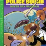 [PDF] [EPUB] Never Say Narwhal (Platypus Police Squad, #4) Download