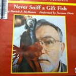 [PDF] [EPUB] Never Sniff a Gift Fish Download