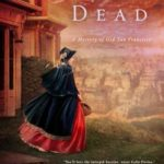 [PDF] [EPUB] No Pity for the Dead (Mystery of Old San Francisco, #2) Download