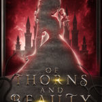 [PDF] [EPUB] Of Thorns and Beauty (Twisted Pages #1) Download