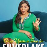 [PDF] [EPUB] Once Upon a Time in Silver Lake Download