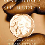 [PDF] [EPUB] One Drop of Blood: The American Misadventure of Race Download