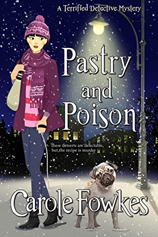 [PDF] [EPUB] Pastry and Poison (A Terrified Detective Mystery Book 7) Download by Carole Fowkes