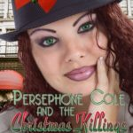 [PDF] [EPUB] Persephone Cole and the Christmas Killings Conundrum (Persephone Cole Vintage Mystery, #2) Download