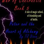 [PDF] [EPUB] Peter and the Heart of Alchemy (War of Contractia Book 5) Download