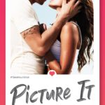 [PDF] [EPUB] Picture It (Scorching Internet Connections #1) Download