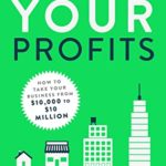 [PDF] [EPUB] Power Your Profits: How to Take Your Business from 0,000 to 0,000,000 Download