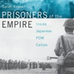 [PDF] [EPUB] Prisoners of the Empire: Inside Japanese POW Camps Download