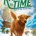 [PDF] [EPUB] Race to the South Pole (Ranger in Time, #4) Download