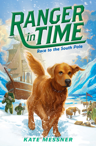 [PDF] [EPUB] Race to the South Pole (Ranger in Time, #4) Download by Kate Messner