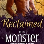 [PDF] [EPUB] Reclaimed by the Monster Vampire Lord (Pandemic Monsters Book 3) Download