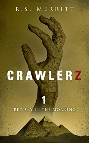 [PDF] [EPUB] Red Sky in the Morning (Crawlerz #1) Download by R.S. Merritt