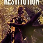 [PDF] [EPUB] Restitution: A Post-Apocalyptic EMP Survival series (The Dark Road series Book 8) Download