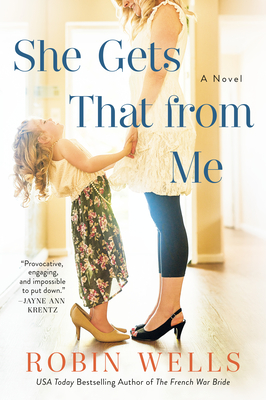 [PDF] [EPUB] She Gets That from Me Download by Robin Wells