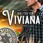 [PDF] [EPUB] Shelter for Viviana (Police and Fire: Operation Alpha; San Antonio First Responders #3) Download