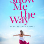 [PDF] [EPUB] Show Me the Way Download