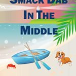 [PDF] [EPUB] Smack Dab in the Middle (A Southern BandB Mystery Series Book 2) Download