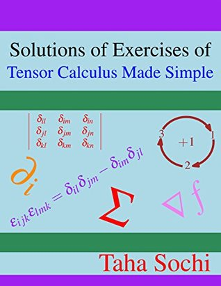 [PDF] [EPUB] Solutions of Exercises of Tensor Calculus Made Simple Download by Taha Sochi