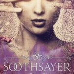 [PDF] [EPUB] Soothsayer: Magic Is All Around Us (Soothsayer Series #1) Download