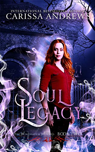 [PDF] [EPUB] Soul Legacy (The Windhaven Witches #2) Download by Carissa Andrews