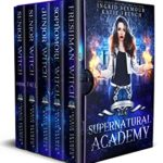 [PDF] [EPUB] Supernatural Academy: The Complete Series Download