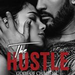 [PDF] [EPUB] THE HUSTLE: GODS OF CHAOS MC (BOOK FOURTEEN) Download