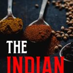[PDF] [EPUB] THE INDIAN AUTHENTIC: Guide to Traditional Favorites Recipes for the Home Cook Download
