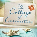 [PDF] [EPUB] The Cottage of Curiosities: The most heartwarming, feel-good book of 2020 from the top 10 bestselling author of 59 Memory Lane! (Pengelly Series, Book 2) Download