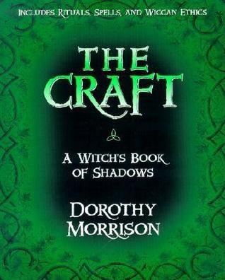 [PDF] [EPUB] The Craft: A Witch's Book of Shadows Download by Dorothy Morrison