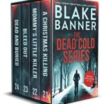 [PDF] [EPUB] The Dead Cold Series: Books 21-24 (A Dead Cold Box Set Book 6) Download