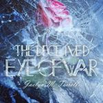 [PDF] [EPUB] The Deceived Eye of War (The Livecte Series Book 1) Download