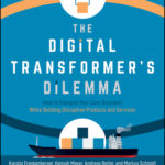[PDF] [EPUB] The Digital Transformer's Dilemma: How to Energize Your Core Business While Building Disruptive Products and Services Download