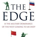 [PDF] [EPUB] The Edge: Is the Military Dominance of the West Coming to an End? Download