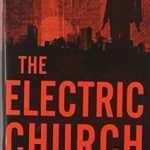 [PDF] [EPUB] The Electric Church (Avery Cates, #1) Download