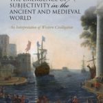 [PDF] [EPUB] The Emergence of Subjectivity in the Ancient and Medieval World: An Interpretation of Western Civilization Download