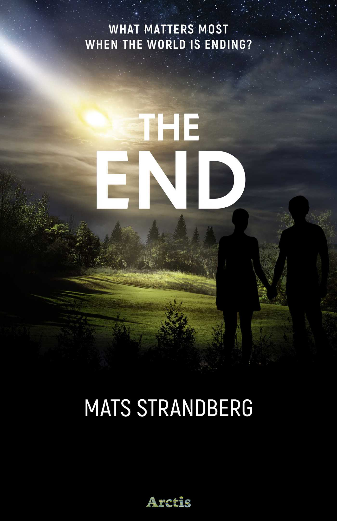 [PDF] [EPUB] The End Download by Mats Strandberg