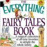 [PDF] [EPUB] The Everything Fairy Tales Book: A Magical Collection of All-Time Favorites to Delight the Whole Family Download
